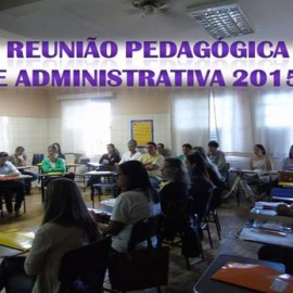 Reunião Pedagógica e Administrativa