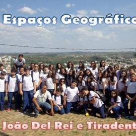 Espaços Geográficos: São João Del Rei e Tiradentes