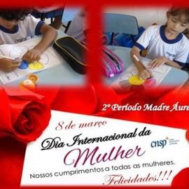 8 de março – Dia Internacional da Mulher –        2ºs Períodos da Ed. Infantil