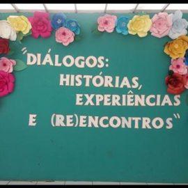 Diálogos: histórias, experiências e (re)encontros