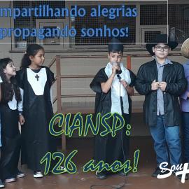 CIANSP 126 anos! Compartilhando alegrias: propagando sonhos!
