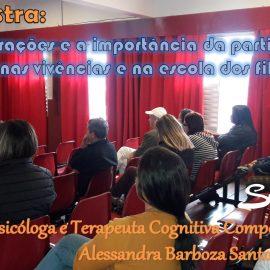 Palestra: As Gerações e a importância da participação nas vivências e na escola dos filhos