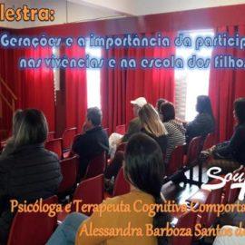 Palestra: As Gerações e a importância da participação nas vivências e na escola dos filhos.