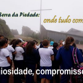 Serra da Piedade: onde tudo começou…