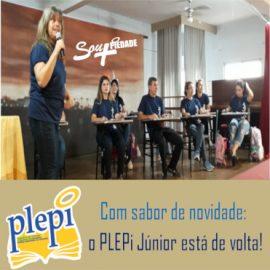 Com sabor de novidade: o PLEPi Júnior está de volta!