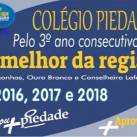 Verdade! Colégio Piedade: 1º lugar no ENEM  2018, 2017 e 2016 da região!!!