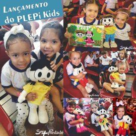 O sucesso está de volta e a gente ama! Lançamento do PLEPi Kids!