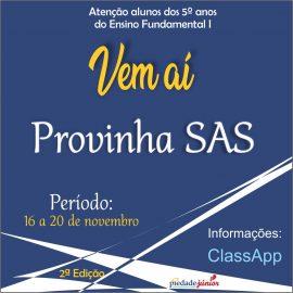 Vem aí a Provinha SAS