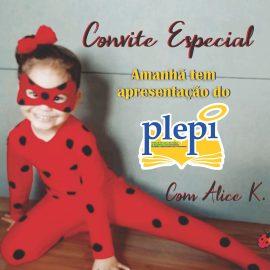 Convite especial no PLEPi Kids!!! Um Sucesso!!!