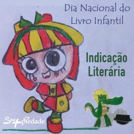 Dia Nacional do Livro Infantil: Indicação Literária