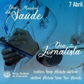 Dia Mundial da Saúde e do Jornalista