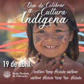19 de Abril: Dia de celebrar a cultura indígena