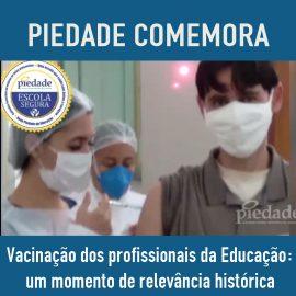 Vacinação dos profissionais da Educação: um momento de relevância histórica