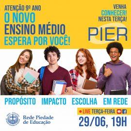 PIER – Venha conhecer o novo Ensino Médio!