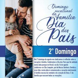 Domingo vocacional da Família – Dia dos Pais