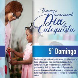 5º domingo vocacional: Dia do Catequista