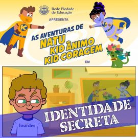 As aventuras de Natu, Kid Ânimo e Kid Coragem estão de volta!
